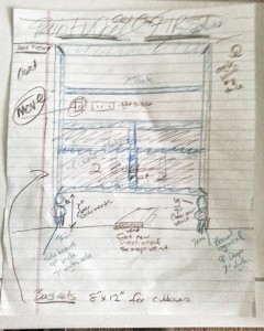 Scrawled Design drawing with notes, some measurements and not even close to scale !
